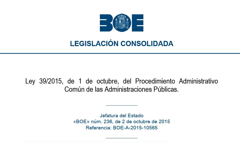 Entrada en vigor de la nueva Ley del Procedimiento Administrativo Común